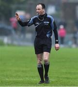 26 November 2017; Referee John Hickey during the AIB Leinster GAA Football Senior Club Championship Semi-Final match between Rathnew and Moorefield at Joule Park in Aughrim, Wicklow. Photo by Matt Browne/Sportsfile