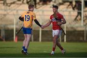 7 January 2018; Tony Kelly of Clare and Eoin Cadogan of Cork exchange a handshake after the Co-op Superstores Munster Senior Hurling League match between Clare and Cork at Cusack Park in Clare. Photo by Diarmuid Greene/Sportsfile
