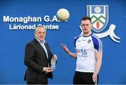 23 January 2018; Celtic Pure, the Irish natural spring water company, today announced a new sponsorship of the Monaghan senior football team as a Tier Two jersey sponsor. With hydration being a key pillar of sports performance, this role sees Celtic Pure lend extended support to the Monaghan set-up and is a step up from their previous status as official water partner. They will continue to ensure the provision of water for training and match days throughout the year for the team. Pictured are Padraig McEneaney, CEO Celtic Pure, and Rory Beggan of Monaghan at Monaghan GAA Training Grounds in Cloghan, Co. Monaghan. Photo by Sam Barnes/Sportsfile