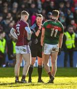11 February 2018; Referee Anthony Nolan speaks to Sean Andy O'Ceallaigh of Galway and Aidan O'Shea of Mayo during the Allianz Football League Division 1 Round 3 match between Galway and Mayo at Pearse Stadium in Galway. Photo by Diarmuid Greene/Sportsfile