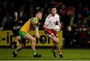 17 February 2018; Harry Loughran of Tyrone in action against Stephen McMenamin of Donegal during the Bank of Ireland Dr. McKenna Cup Final match between Tyrone and Donegal at the Athletic Grounds in Armagh. Photo by Oliver McVeigh/Sportsfile