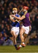 17 February 2018; Lee Chin of Wexford in action against Barry Heffernan of Tipperary during the Allianz Hurling League Division 1A Round 3 match between Tipperary and Wexford at Semple Stadium in Thurles, Tipperary. Photo by Stephen McCarthy/Sportsfile