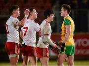 10 March 2018; Eaoghan Bán Gallagher of Donegal shakes hands with, Tyrone players, from left, Michael McKernan, Kieran McGeary and Lee Brennan after the Allianz Football League Division 1 Round 5 match between Tyrone and Donegal at Healy Park in Omagh, Co Tyrone. Photo by Oliver McVeigh/Sportsfile