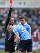 18 March 2018; Eoghan O'Gara of Dublin is shown a red card by referee Joe McQuilan during the Allianz Football League Division 1 Round 6 match between Galway and Dublin at Pearse Stadium, in Galway. Photo by Ray Ryan/Sportsfile