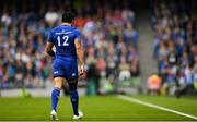 26 May 2018; Isa Nacewa of Leinster leaves the pitch after being substituted during the Guinness PRO14 Final between Leinster and Scarlets at the Aviva Stadium in Dublin. Photo by Ramsey Cardy/Sportsfile