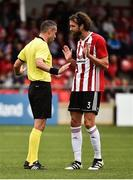 12 July 2018; Referee Nikola Popov speaking to Daniel Seabourne of Derry City during the UEFA Europa League 1st Qualifying Round First Leg match between Derry City and Dinamo Minsk at Brandywell Stadium in Derry. Photo by Oliver McVeigh/Sportsfile