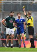 15 July 2018; Referee Anthony Nolan shows both Fergal Conway of Kildare and Dessie Mone of Monaghan a yellow card during the GAA Football All-Ireland Senior Championship Quarter-Final Group 1 Phase 1 match between Kildare and Monaghan at Croke Park, Dublin. Photo by David Fitzgerald/Sportsfile