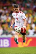 5 August 2018; Mattie Donnelly of Tyrone during the GAA Football All-Ireland Senior Championship Quarter-Final Group 2 Phase 3 match between Tyrone and Donegal at MacCumhaill Park in Ballybofey, Co Donegal. Photo by Stephen McCarthy/Sportsfile