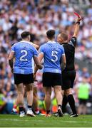 2 September 2018; John Small of Dublin is shown a red card by referee Conor Lane during the the GAA Football All-Ireland Senior Championship Final match between Dublin and Tyrone at Croke Park in Dublin. Photo by Eóin Noonan/Sportsfile
