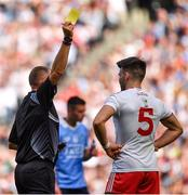 2 September 2018; Tiernan McCann of Tyrone is shown a yellow card by referee Conor Lane during the GAA Football All-Ireland Senior Championship Final match between Dublin and Tyrone at Croke Park in Dublin. Photo by Brendan Moran/Sportsfile