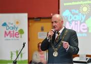 25 September 2018; Lord Mayor of Dublin Nial Ring speaking during the The Daily Mile Media Day at Scoil Muire Gan Smal in Inchicore, Dublin. Photo by Seb Daly/Sportsfile