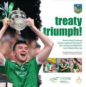 Treaty Triumph! - This 168 page paper back book is a pictorial record of how Limerick's young hurlers captured the hearts of a county and lifted the Liam MacCarthy cup.  Treaty Triumph is officially endorsed by the Limerick County Board. With photographs by the Sportsfile team of photographers and words by Damien Lawlor the book will be published on October 17. #TreatyTriumph Proceeds from sales will go to the Limerick players fund.