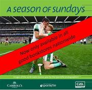 *** Now only available in all good bookstores nationwide Copies no longer available directly from Sportsfile. ***    Now in its twenty-second year of publication, A Season of Sundays 2018 embraces the very heart and soul of Ireland's national games as captured by the award winning team of photographers at Sportsfile. With text by Alan Milton, it is a treasured record of the 2018 GAA season to be savoured and enjoyed by players, spectators and enthusiasts everywhere.