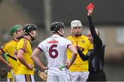 19 January 2019; Referee Seán Cleere shows the red card to both Padraic Mannion of Galway, 6, and Liam Ryan of Wexford, 3, in the first half during the Bord na Móna Walsh Cup Final match between Wexford and Galway at Bellefield in Enniscorthy, Wexford. Photo by Piaras Ó Mídheach/Sportsfile