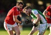 27 January 2019; Aidan Breen of Fermanagh in action against James Loughrey of Cork during the Allianz Football League Division 2 Round 1 match between Fermanagh and Cork at Brewster Park in Enniskillen, Fermanagh. Photo by Oliver McVeigh/Sportsfile