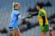 2 February 2019; Nicole Owens of Dublin shakes hands with Nicole McLaughlin of Donegal before the Lidl Ladies NFL Division 1 Round 1 match between Dublin and Donegal at Croke Park in Dublin. Photo by Piaras Ó Mídheach/Sportsfile