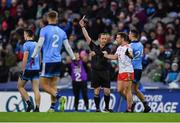 16 March 2019; Niall Sludden of Tyrone is a shown a black card by referee Jerome Henry in the second half during the Allianz Football League Division 1 Round 6 match between Dublin and Tyrone at Croke Park in Dublin. Photo by Piaras Ó Mídheach/Sportsfile