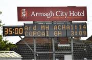 24 March 2019; The scoreboard following the Allianz Football League Division 2 Round 7 match between Armagh and Cork at the Athletic Grounds in Armagh. Photo by Ramsey Cardy/Sportsfile