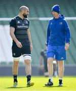 29 March 2019; Head coach Leo Cullen, right, and Scott Fardy during the Leinster Rugby captain's run at the Aviva Stadium in Dublin. Photo by Ramsey Cardy/Sportsfile