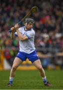 24 March 2019; Philip Mahony of Waterford during the Allianz Hurling League Division 1 Semi-Final match between Galway and Waterford at Nowlan Park in Kilkenny. Photo by Harry Murphy/Sportsfile
