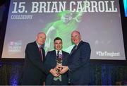 6 April 2019; Brian Carroll of Coolderry is presented with his award by Uachtarán Chumann Lúthchleas Gael John Horan, right, and Denis O'Callaghan, Head of AIB Retail Banking, at the AIB GAA Club Player 2018/19 Awards at Croke Park in Dublin. Photo by Stephen McCarthy/Sportsfile