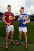 9 May 2019; Joe McDonagh Cup hurlers Tommy Doyle of Westmeath and Paddy Purcell of Laois in attendance at the official launch of Joe McDonagh, Christy Ring, Nicky Rackard and Lory Meagher Competitions at Croke Park in Dublin. Photo by Eóin Noonan/Sportsfile
