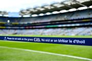 9 June 2019; A general view of a pitch notice before the Leinster GAA Football Senior Championship Semi-Final match between Dublin and Kildare at Croke Park in Dublin. Photo by Piaras Ó Mídheach/Sportsfile