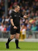 22 June 2019; Referee Derek O'Mahoney during the GAA Football All-Ireland Senior Championship Round 2 match between Longford and Tyrone at Glennon Brothers Pearse Park in Longford.  Photo by Eóin Noonan/Sportsfile