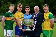 2 July 2019; Uachtarán Chumann Lúthchleas Gael John Horan, the Sam Maguire Cup, with from left, Jason Foley of Kerry, Enda Smith of Roscommon, David Byrne of Dublin, and Hugh McFadden of Donegal, before the GAA Football All Ireland Senior Championship Series National Launch at Scotstown GAA Club, St Mary's Park, Scotstown, Co. Monaghan. Photo by Ray McManus/Sportsfile