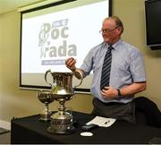 23 July 2019;Tom Ryan, Cathaoirleach, National Poc Fada Committee, during the draw at the 2019 M Donnelly Poc Fada All Ireland Final Launch at Croke Park in Dublin. Photo by Ray McManus/Sportsfile
