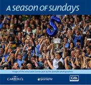 **Pre-Order – Delivery from December 2 2019** Now in its twenty-third year of publication, A Season of Sundays 2019 embraces the very heart and soul of Ireland's national games as captured by the award winning team of photographers at Sportsfile. With text by Alan Milton, it is a treasured record of the 2019 GAA season to be savoured and enjoyed by players, spectators and enthusiasts everywhere.