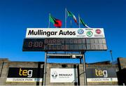 27 October 2019; A general view of the scoreboard prior to the AIB GAA Football Leinster Senior Club Championship Round 1 match between Garrycastle and Killoe Emmet Og at TEG Cusack Park in Mullingar, Westmeath. Photo by Michael P Ryan/Sportsfile