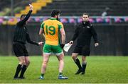 24 November 2019; Conor Cunningham of Corofin is shown the black card by referee Eamon O'Grady during the AIB Connacht GAA Football Senior Club Football Championship Final match between Corofin and Pádraig Pearses at Tuam Stadium in Tuam, Galway. Photo by Piaras Ó Mídheach/Sportsfile