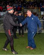 29 December 2019; Monaghan manager Seamus McEnaney and Derry manager Rory Gallagher shake hands during the Bank of Ireland Dr McKenna Cup Round 1 match between Monaghan v Derry at Grattan Park in Inniskeen, Monaghan. Photo by Philip Fitzpatrick/Sportsfile