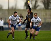 29 December 2019; Referee Padraig Hughes hands out yellow cards to Dessie Ward and Michael Bannigan during the Bank of Ireland Dr McKenna Cup Round 1 match between Monaghan v Derry at Grattan Park in Inniskeen, Monaghan. Photo by Philip Fitzpatrick/Sportsfile