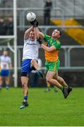 5 January 2020; Jack McCarron of Monaghan in action against Conor O'Donnell of Donegal during the Bank of Ireland Dr McKenna Cup Round 2 match between Donegal and Monaghan at Páirc MacCumhaill in Ballybofey, Donegal. Photo by Philip Fitzpatrick/Sportsfile