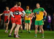 8 January 2020; Ben McCarron of Derry and Paul Brennan of Donegal exchange handshakes after the Bank of Ireland Dr McKenna Cup Round 3 match between Derry and Donegal at Celtic Park in Derry. Photo by Oliver McVeigh/Sportsfile