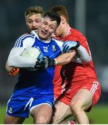 18 January 2020; Dessie Ward of Monaghan in action against Conor Meyler of Tyrone during the Bank of Ireland Dr McKenna Cup Final between Monaghan and Tyrone at Athletic Grounds in Armagh. Photo by Oliver McVeigh/Sportsfile