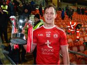 18 January 2020; Kieran McGeary of Tyrone with the Dr McKenna Cup after the Bank of Ireland Dr McKenna Cup Final between Monaghan and Tyrone at Athletic Grounds in Armagh. Photo by Oliver McVeigh/Sportsfile