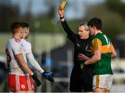 9 February 2020; Referee Fergal Kelly during the Allianz Football League Division 1 Round 3 match between Tyrone and Kerry at Healy Park in Omagh, Tyrone. Photo by David Fitzgerald/Sportsfile