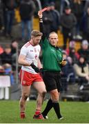 23 February 2020; Frank Burns of Tyrone is shown a red card by referee Conor Lane during the Allianz Football League Division 1 Round 4 match between Galway and Tyrone at Tuam Stadium in Tuam, Galway.  Photo by David Fitzgerald/Sportsfile