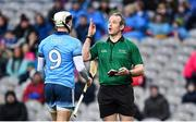 22 February 2020; Referee Johnny Murphy speaking with Jake Malone of Dublin during the Allianz Hurling League Division 1 Group B Round 4 match between Dublin and Wexford at Croke Park in Dublin. Photo by Eóin Noonan/Sportsfile