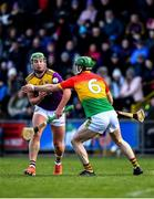 1 March 2020; Conor McDonald of Wexford in action against David English of Carlow during the Allianz Hurling League Division 1 Group B Round 5 match between Wexford and Carlow at Chadwicks Wexford Park in Wexford. Photo by David Fitzgerald/Sportsfile