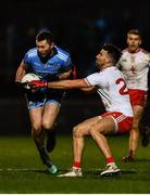 29 February 2020; Jack McCaffrey of Dublin in action against Tiernan McCann of Tyrone during the Allianz Football League Division 1 Round 5 match between Tyrone and Dublin at Healy Park in Omagh, Tyrone. Photo by David Fitzgerald/Sportsfile