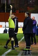 6 March 2020; Referee Derek Michael Tomney shows a yellow card to Cork City manager Neale Fenn during the SSE Airtricity League Premier Division match between St Patrick's Athletic and Cork City at Richmond Park in Dublin. Photo by Seb Daly/Sportsfile