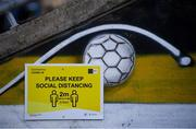 25 September 2020; Covid-19 signage at Dalymount Park prior to the SSE Airtricity League Premier Division match between Bohemians and Derry City at Dalymount Park in Dublin. Photo by Stephen McCarthy/Sportsfile