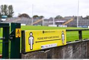 1 August 2020; A general view of social distancing sign at the Galway County Senior Football Championship Group 2 Round 1 match between Moycullen and Mícheál Breathnach's at Pearse Stadium in Galway. GAA matches continue to take place in front of a limited number of people in an effort to contain the spread of the Coronavirus (COVID-19) pandemic. Photo by Piaras Ó Mídheach/Sportsfile