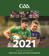The Official GAA Action Calendar 2021 with a page to view per month features action and fan shots throughout. Postage is additional to the retail price of €10.95