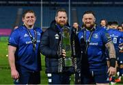 27 March 2021; Leinster players, from left, Tadhg Furlong, Michael Bent and Andrew Porter, with the PRO14 trophy following their victory in the Guinness PRO14 Final match between Leinster and Munster at the RDS Arena in Dublin. Photo by Ramsey Cardy/Sportsfile