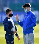24 April 2021; Hugh O'Sullivan, left, and Harry Byrne of Leinster prior to the Guinness PRO14 Rainbow Cup match between Leinster and Munster at the RDS Arena in Dublin. Photo by Piaras Ó Mídheach/Sportsfile